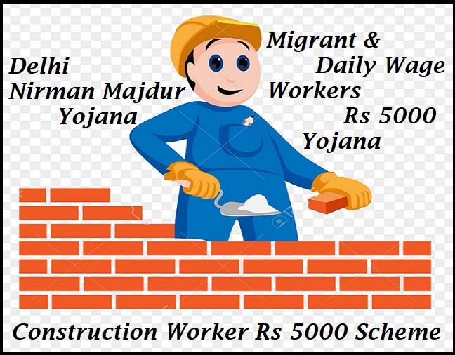 delhi construction-worker 5000 Scheme