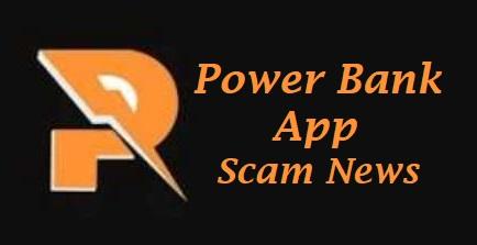 Power Bank App Scam New Get Money